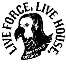 LIVE FORCE, LIVE HOUSE.